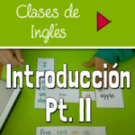 Clase de Introducción II – [lista de vocabulario para nivel I & VIDEO]