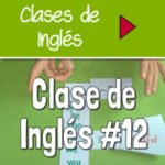 Clase 12 – El verbo BE + Adjetivos [VIDEO]