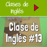 Clase 13 – Linking Verbs (los 5 sentidos) [VIDEO]