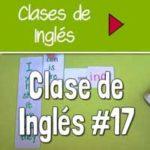 Clase 17: Presente Continuo/Progresivo en Inglés [VIDEO]