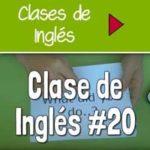 Clase 20 – Cómo hablar inglés en 9 minutos [VIDEO]