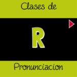 La Importancia de la R en Inglés [VIDEO]
