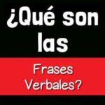 ¿Qué es una Frase Verbal?